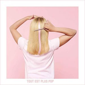 Single « Tout est plus pop »