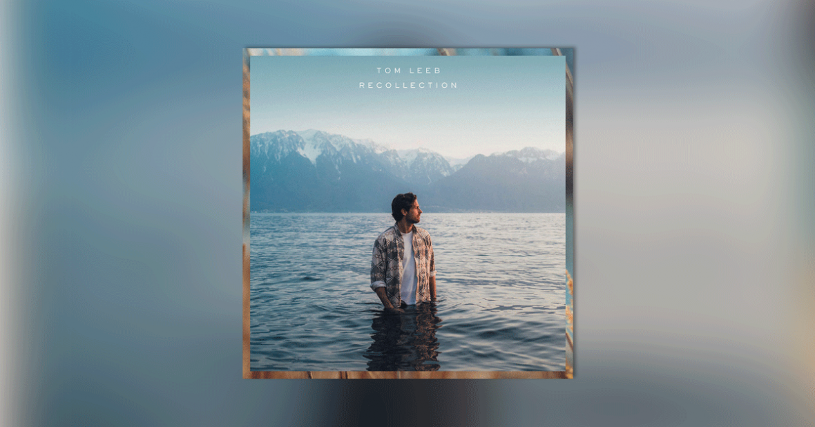 Album « Recollection » de Tom Leeb