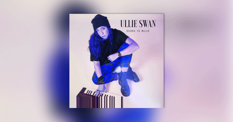 Single « Dark is blue » de Ullie Swan