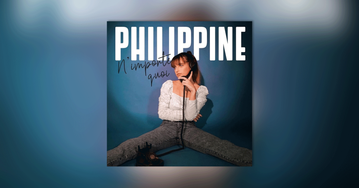 Single « N'importe quoi » de Philippine
